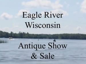 Eagle River Antique Show & Sale 2016 @ Eagle River Derby Track | Eagle River | Wisconsin | United States