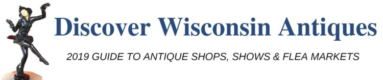 Discover Wisconsin Antiques 2019