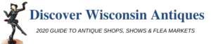 Discover Wisconsin Antique Shops 2020