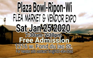 Ripon Flea Market & Vendor Expo @ Plaza Bowl