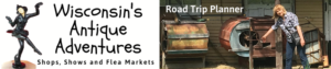 Wisconsin Antique Shops Road Trip Planner