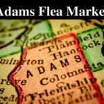 Adams Flea Market