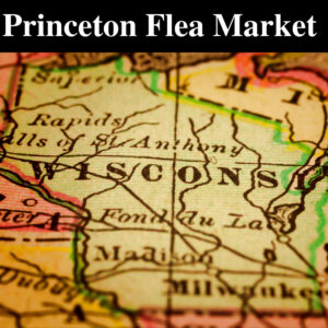 Princeton Flea Market @ Princeton City Park | Princeton | Wisconsin | United States