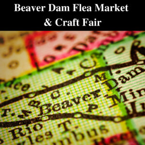 Beaver Dam Flea Market & Craft Fair 2021 @ Dodge County Fair Grounds | Beaver Dam | Wisconsin | United States