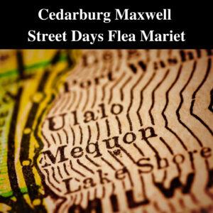 Cedarburg Maxwell Street Days Flea Market 2021 @ Fireman's Park | Cedarburg | Wisconsin | United States