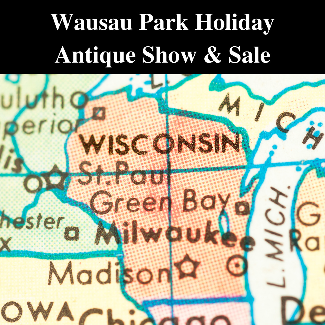 wausau park holiday antique show
